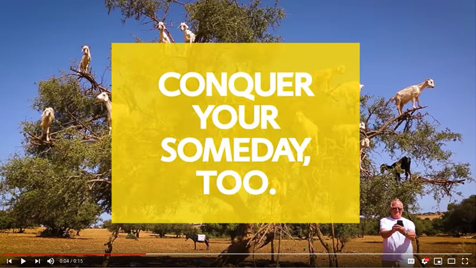 conquer your someday too video cap
